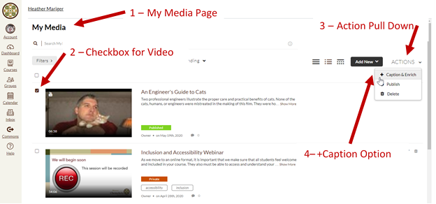 Screenshot showing Chemeketa MediaSpace with arrows to My Media Page, Checkbox for video, the Action Pull down and the +Caption menu Option.